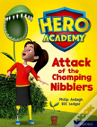 Hero Academy: Oxford Level 7, Turquoise Book Band: Attack Of The Chomping Nibblers