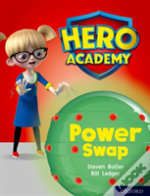 Hero Academy: Oxford Level 8, Purple Book Band: Power Swap