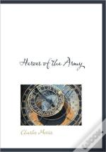 Heroes Of The Army