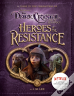 Heroes Of The Resistance
