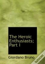 Heroic Enthusiasts; Part I