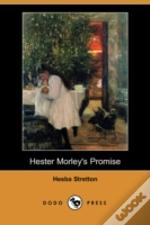 Hester Morley'S Promise (Dodo Press)