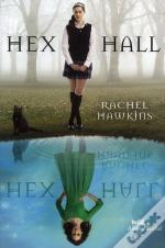 Hex Hall T.1