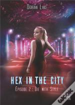 Hex In The City Episode 2