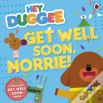 Hey Duggee: Get Well Soon, Norrie!