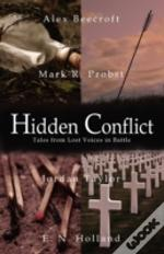 Hidden Conflict: Tales From Lost Voices