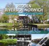 Hidden Riverside Norwich