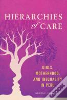 Hierarchies Of Care