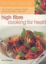 High Fibre Cooking For Health