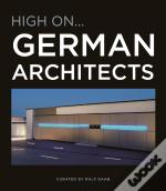 High On German Architects