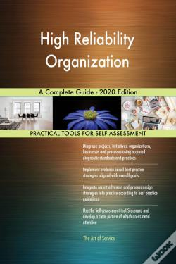 Wook.pt - High Reliability Organization A Complete Guide - 2020 Edition