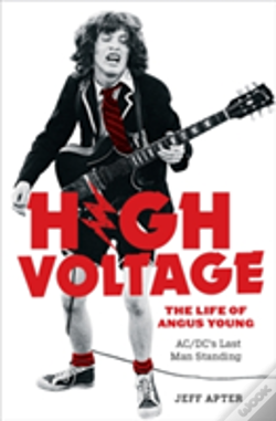 Wook.pt - High Voltage: The Life Of Angus Young - Acdc'S Last Man Standing