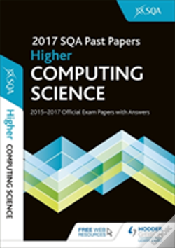 Wook.pt - Higher Computing Science 2017-18 Sqa Past Papers With Answers