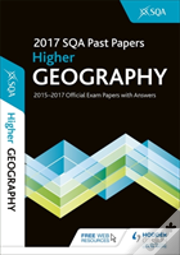Higher Geography 2017-18 Sqa Past Papers With Answers