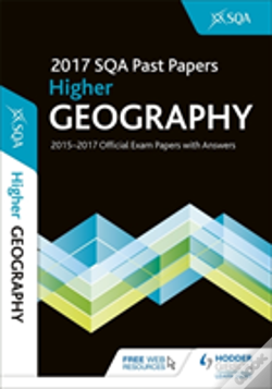 Wook.pt - Higher Geography 2017-18 Sqa Past Papers With Answers