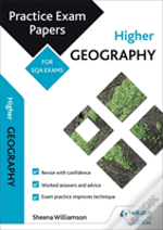 Higher Geography: Practice Papers For Sqa Exams