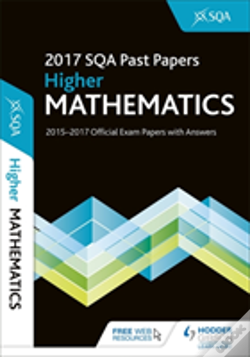 Wook.pt - Higher Mathematics 2017-18 Sqa Past Papers With Answers