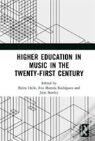 Higher Music Education In The Twenty-First Century