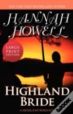 Highland Bride (Large Print Edition)
