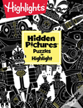 Highlights (Tm) Hidden Pictures (R) Puzzles To Highlight