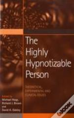 HIGHLY HYPNOTISABLE PERSON