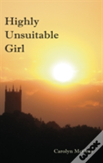 Highly Unsuitable Girl