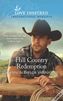 Wook.pt - Hill Country Redemption (Mills & Boon Love Inspired) (Hill Country Cowboys, Book 1)