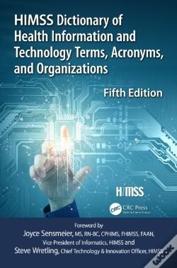 Wook.pt - Himss Dictionary Of Health Information And Technology Terms, Acronyms And Organizations