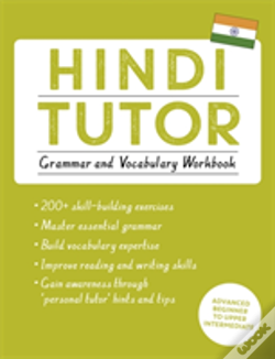Wook.pt - Hindi Tutor: Grammar And Vocabulary Workbook (Learn Hindi With Teach Yourself)