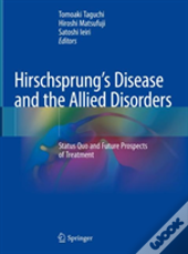 Hirschsprung'S Disease And The Allied Disorders