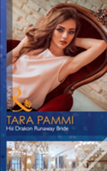 His Drakon Runaway Bride (The Drakon Royals, Book 3)
