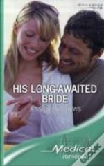 His Long-Awaited Bride