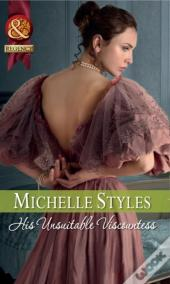 His Unsuitable Viscountess (Mills & Boon Historical)