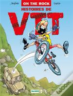 Histoires De Vtt T.1 ; On The Rock