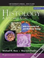 Histology A Text & Atlas With Correlated