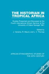 Historian In Tropical Africa