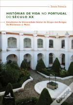 Histórias de Vida no Portugal do Século XX