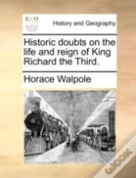 Historic Doubts On The Life And Reign Of
