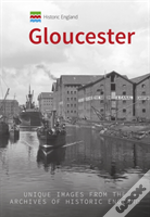 Historic England: Gloucester