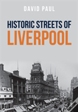 Wook.pt - Historic Streets Of Liverpool