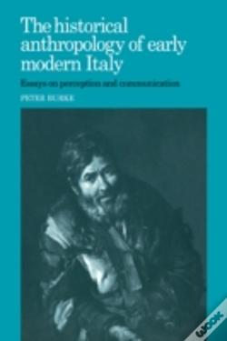 Wook.pt - Historical Anthropology Of Early Modern Italy