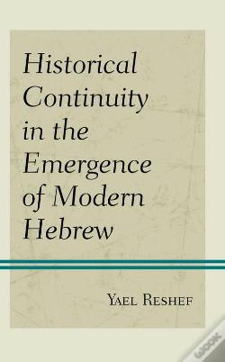 Wook.pt - Historical Continuity In The Emergence Of Modern Hebrew