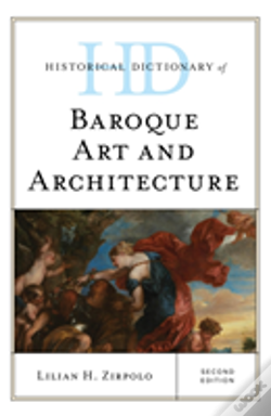Wook.pt - Historical Dictionary Of Baroque Art And Architecture