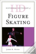 Historical Dictionary Of Figure Skating