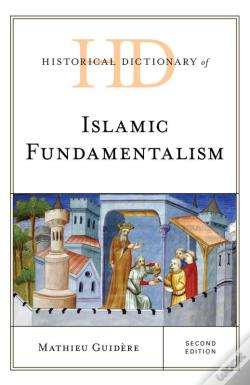 Wook.pt - Historical Dictionary Of Islamic Fundamentalism