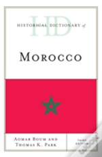 Historical Dictionary Of Morocco