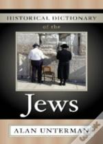 Historical Dictionary Of The Jews