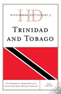 Wook.pt - Historical Dictionary Of Trinidad And Tobago