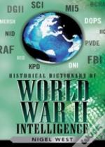 Historical Dictionary Of World War Ii Intelligence