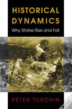 Wook.pt - Historical Dynamics: Why States Rise And Fall
